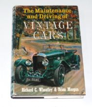 Maintenance & Driving of Vintage Cars : The (Wheatley & Morgan 1964)